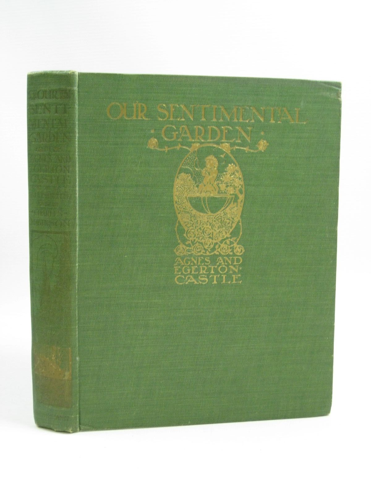 Photo of OUR SENTIMENTAL GARDEN written by Castle, Agnes<br />Castle, Egerton illustrated by Robinson, Charles published by William Heinemann (STOCK CODE: 1505352)  for sale by Stella & Rose's Books