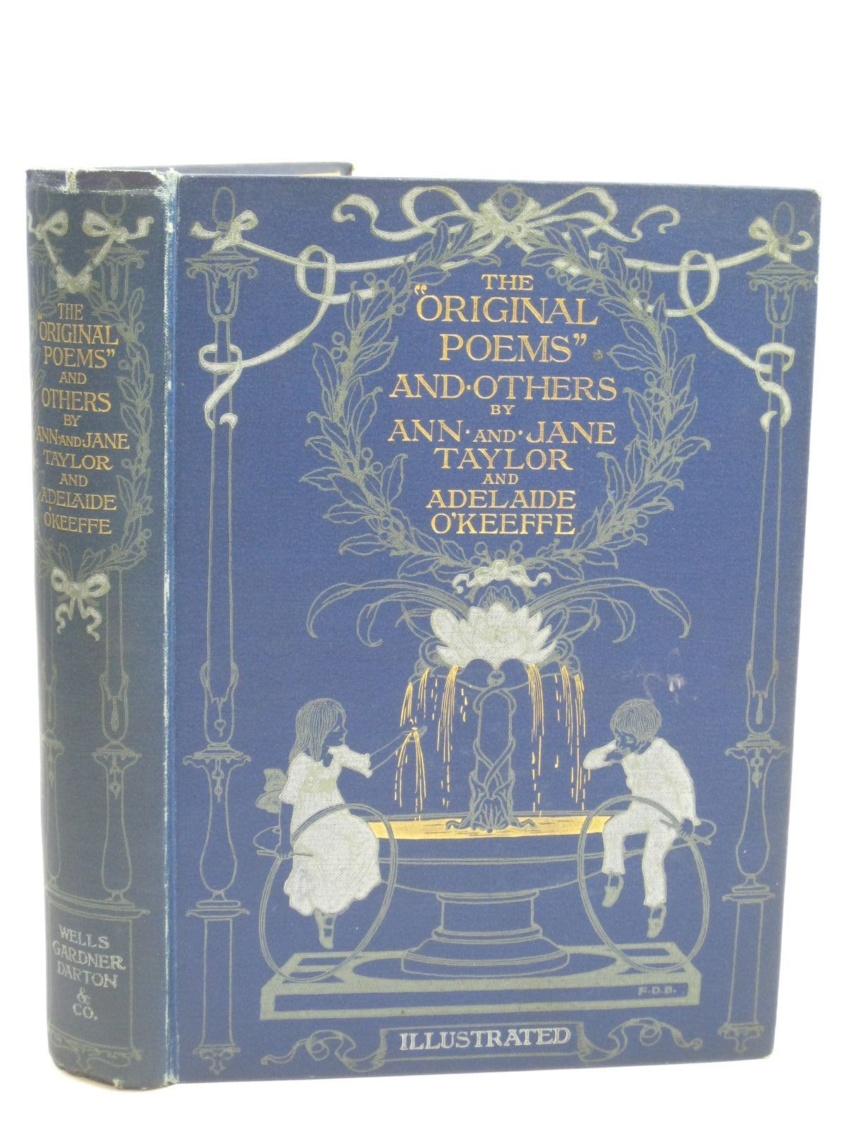Photo of THE ORIGINAL POEMS AND OTHERS written by Taylor, Ann<br />Taylor, Jane<br />O'Keeffe, Adelaide illustrated by Bedford, F.D. published by Wells Gardner, Darton & Co. (STOCK CODE: 1505938)  for sale by Stella & Rose's Books