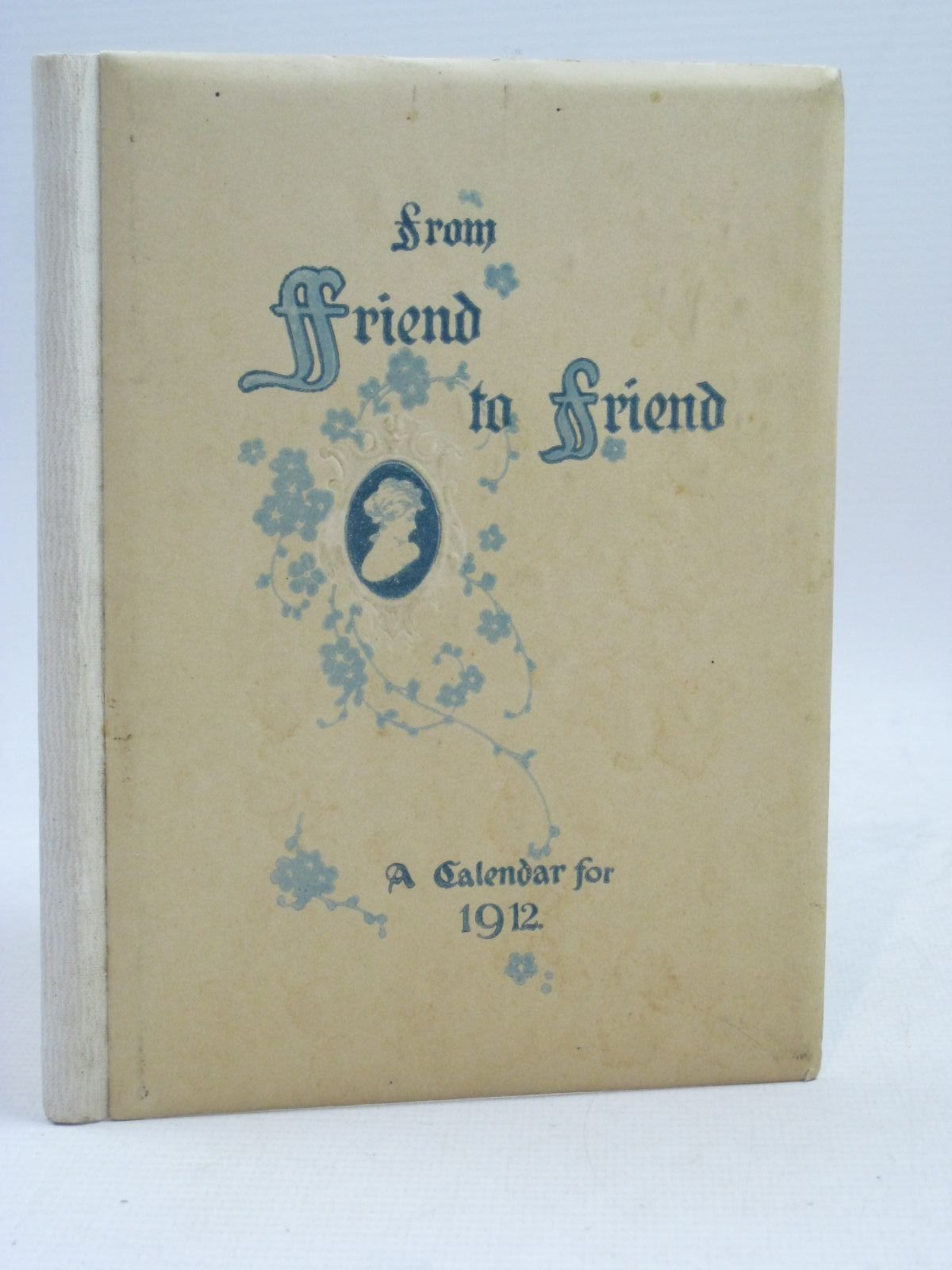 Photo of FROM FRIEND TO FRIEND A CALENDAR FOR 1912 illustrated by Hines, Fred<br />Andrews, Eddie J.<br />et al., published by Ernest Nister (STOCK CODE: 1505944)  for sale by Stella & Rose's Books