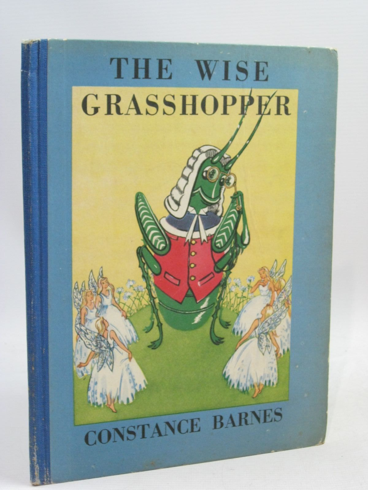 Photo of THE WISE GRASSHOPPER written by Barnes, Constance published by Art & Educational Publishers Limited (STOCK CODE: 1505959)  for sale by Stella & Rose's Books