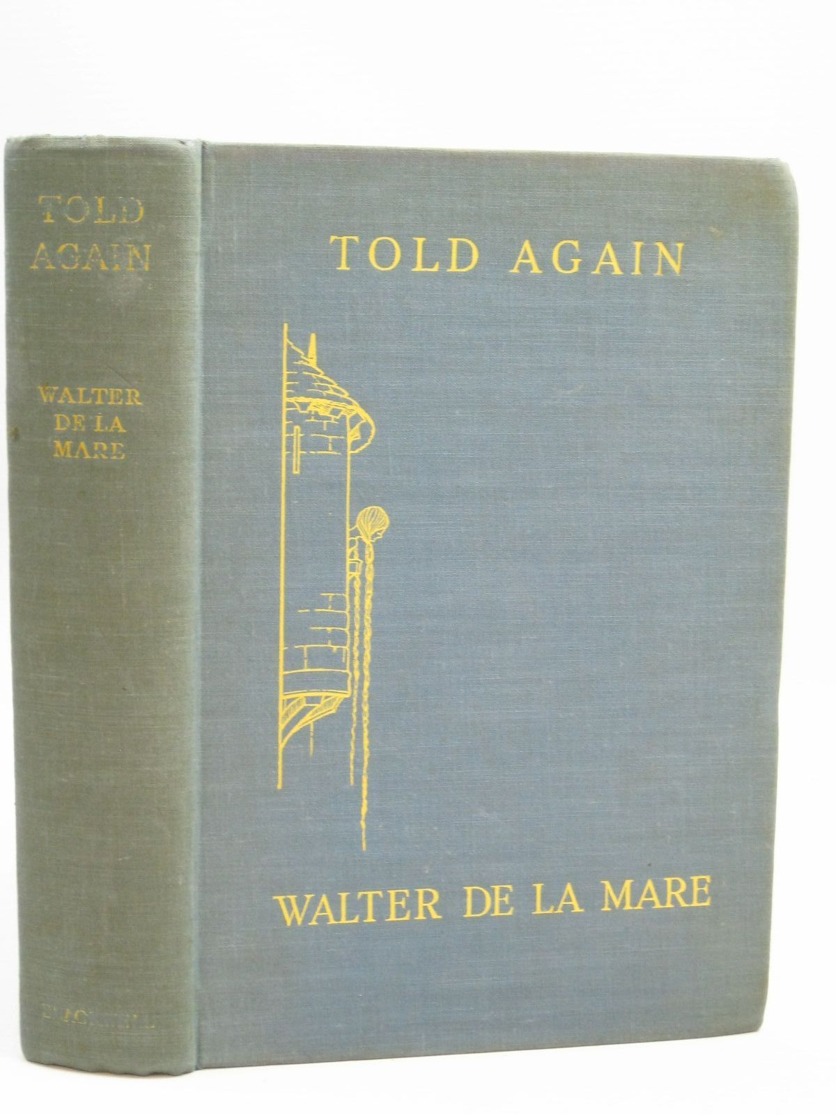 Photo of TOLD AGAIN written by De La Mare, Walter illustrated by Watson, A.H. published by Basil Blackwell (STOCK CODE: 1506138)  for sale by Stella & Rose's Books