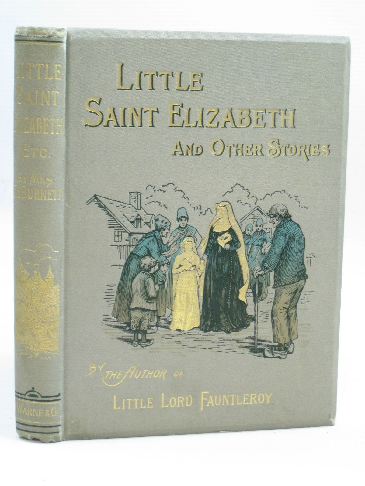 Photo of LITTLE SAINT ELIZABETH AND OTHER STORIES written by Burnett, Frances Hodgson illustrated by Birch, Reginald B.<br />Brennan, Alfred<br />et al.,  published by Frederick Warne & Co. (STOCK CODE: 1506171)  for sale by Stella & Rose's Books
