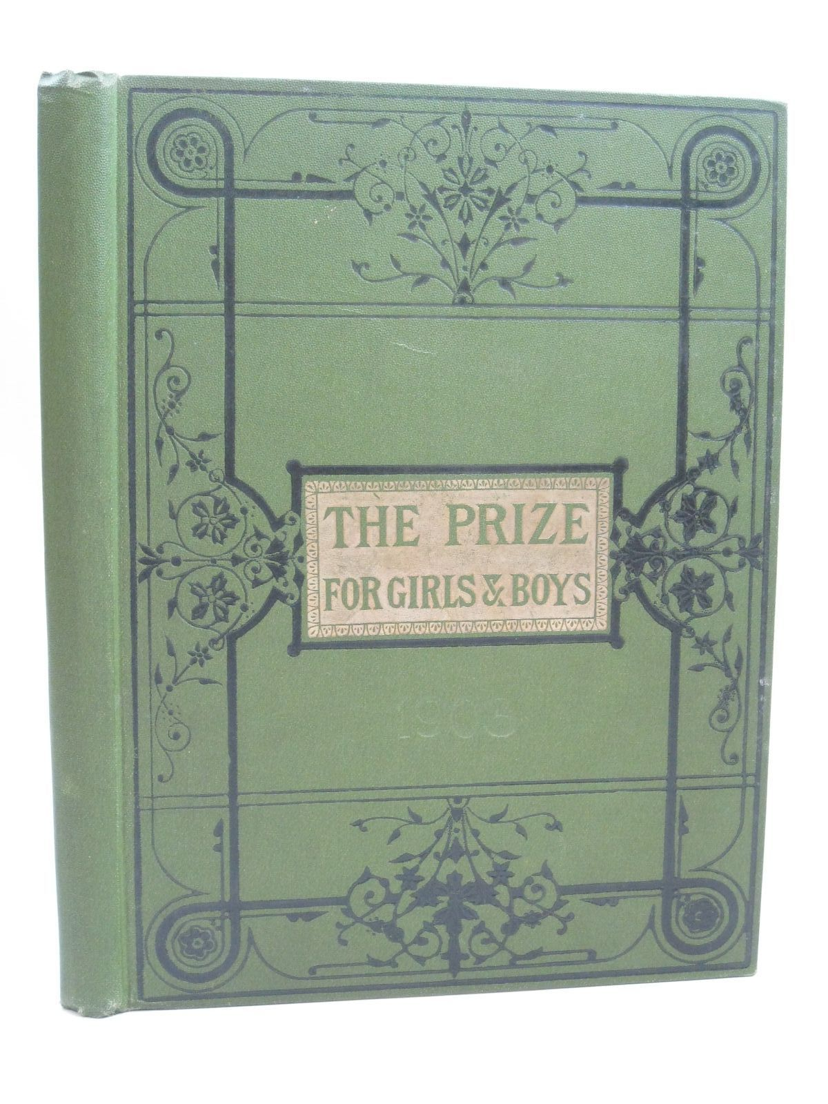 Photo of THE PRIZE FOR GIRLS AND BOYS 1903 published by Wells Gardner, Darton & Co. (STOCK CODE: 1506235)  for sale by Stella & Rose's Books