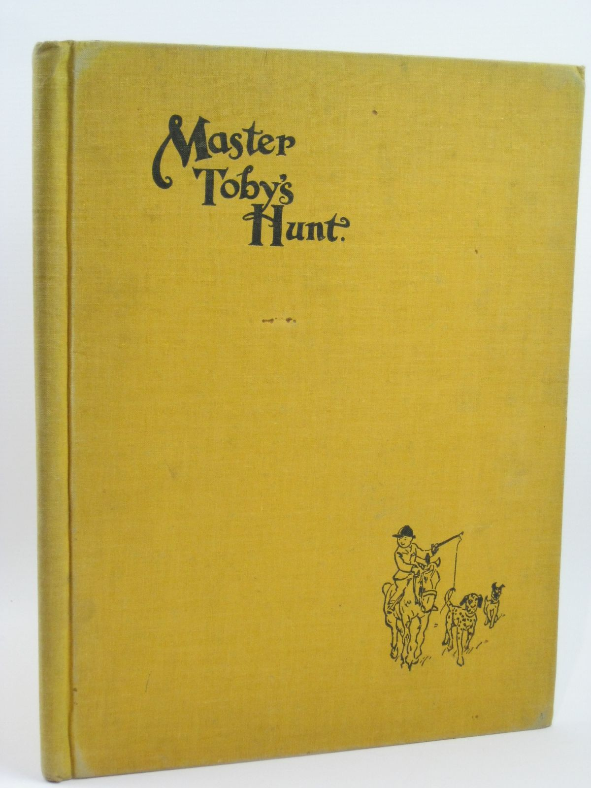 Photo of MASTER TOBY'S HUNT written by Fisher, Arthur O. illustrated by Hart, Frank published by Country Life Ltd. (STOCK CODE: 1506548)  for sale by Stella & Rose's Books