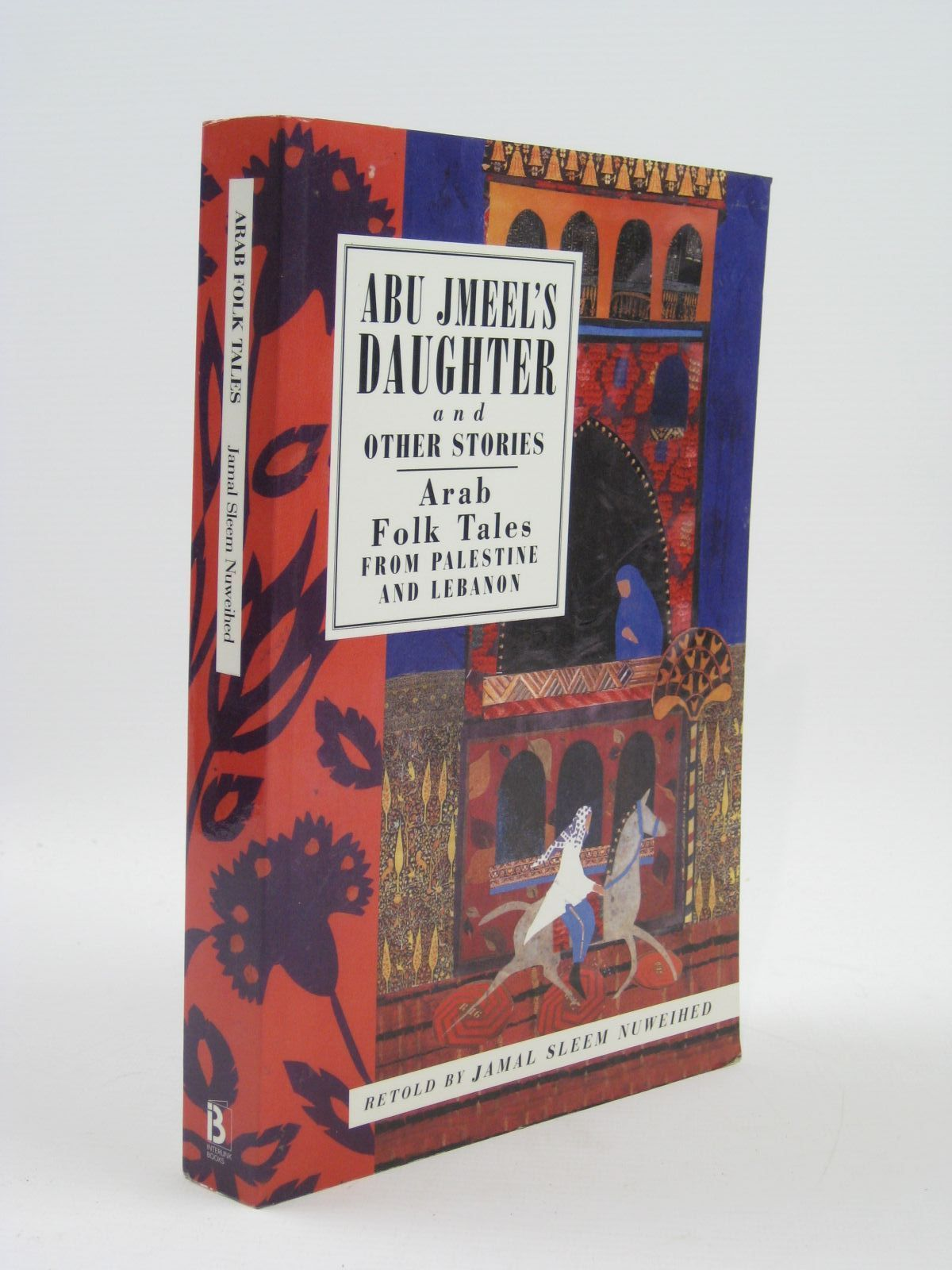 Photo of ABU JMEEL'S DAUGHTER AND OTHER STORIES written by Nuweihed, Jamal Sleem published by Interlink Publishing Group Inc. (STOCK CODE: 1507027)  for sale by Stella & Rose's Books