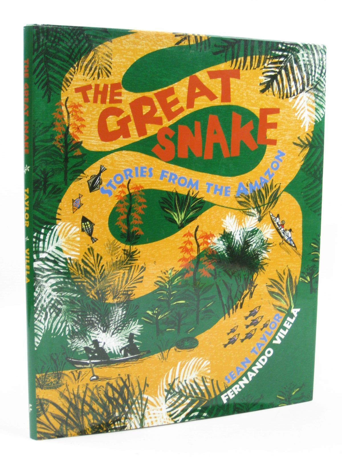 Photo of THE GREAT SNAKE STORIES FROM THE AMAZON written by Taylor, Sean illustrated by Vilela, Fernando published by Frances Lincoln Children's Books (STOCK CODE: 1507033)  for sale by Stella & Rose's Books
