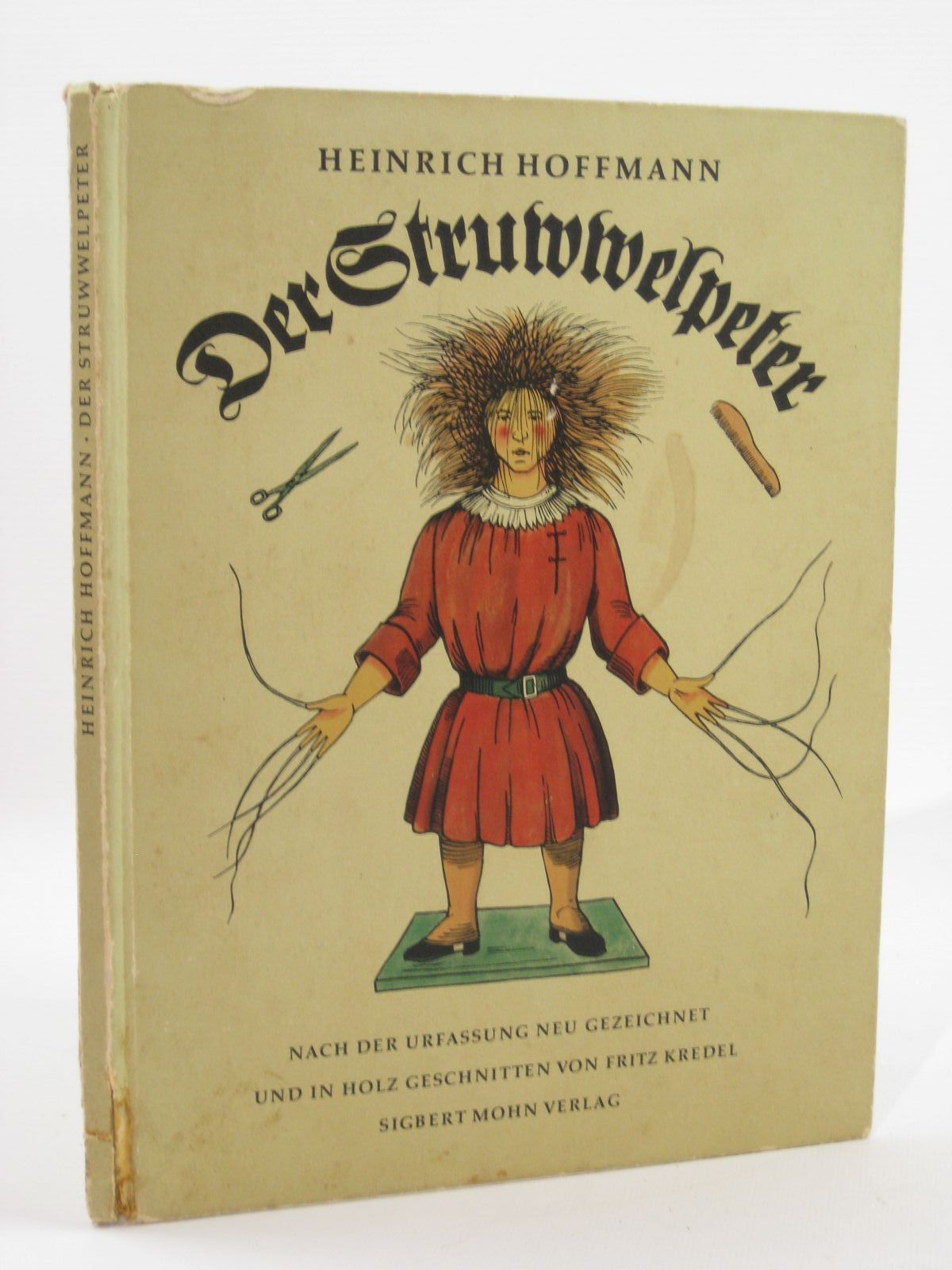 Photo of DER STRUWWELPETER written by Hoffmann, Heinrich illustrated by Hoffmann, Heinrich published by Sigbert Mohn Verlag (STOCK CODE: 1507601)  for sale by Stella & Rose's Books