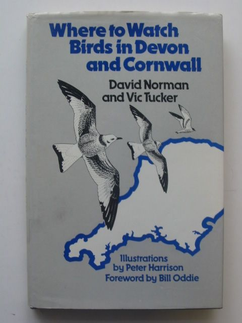 Photo of WHERE TO WATCH BIRDS IN DEVON AND CORNWALL written by Norman, David<br />Tucker, Vic published by Croom Helm (STOCK CODE: 1601038)  for sale by Stella & Rose's Books