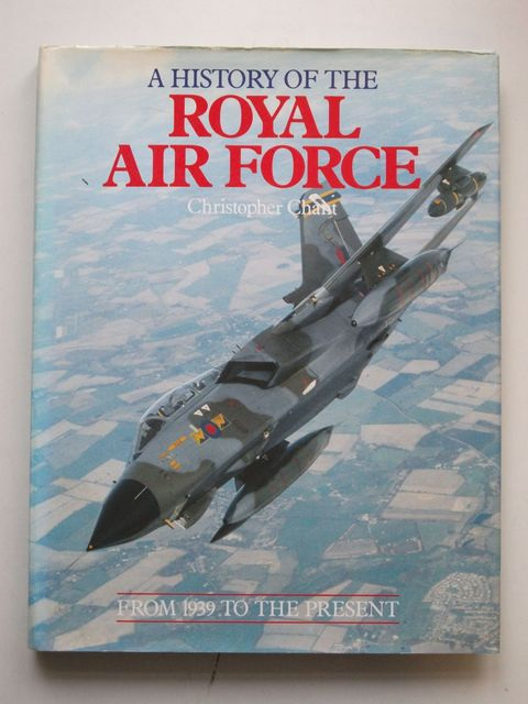 Photo of A HISTORY OF THE ROYAL AIR FORCE written by Chant, Christopher published by Chevprime (STOCK CODE: 1601074)  for sale by Stella & Rose's Books