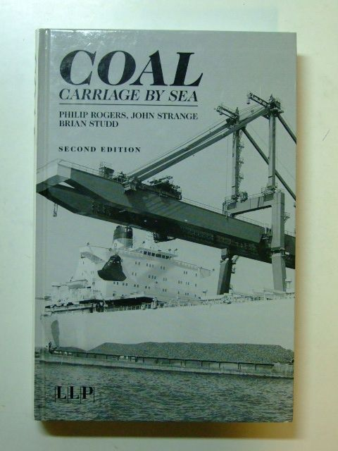 Photo of COAL CARRIAGE BY SEA written by Rogers, Philip<br />Strange, John<br />Studd, Brian published by Llp (STOCK CODE: 1601197)  for sale by Stella & Rose's Books