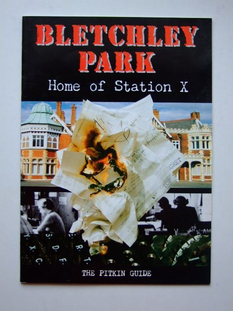 Photo of BLETCHLEY PARK HOME OF STATION X written by Butters, Lindsey<br />McIlwain, John published by Pitkin (STOCK CODE: 1601394)  for sale by Stella & Rose's Books