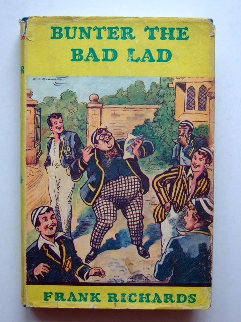 Photo of BUNTER THE BAD LAD written by Richards, Frank illustrated by Chapman, C.H. published by Cassell (STOCK CODE: 1601409)  for sale by Stella & Rose's Books