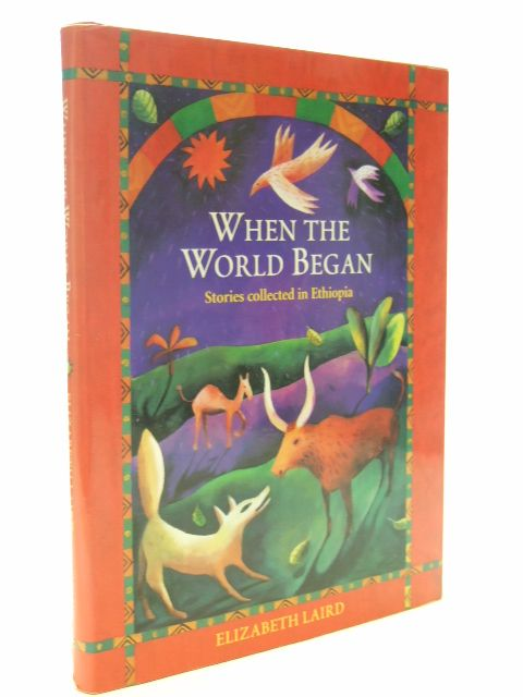 Photo of WHEN THE WORLD BEGAN written by Laird, Elizabeth published by Oxford University Press (STOCK CODE: 1601847)  for sale by Stella & Rose's Books