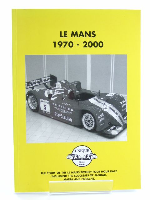 Photo of LE MANS 1970 TO 2000 published by Unique Motor Books (STOCK CODE: 1602216)  for sale by Stella & Rose's Books