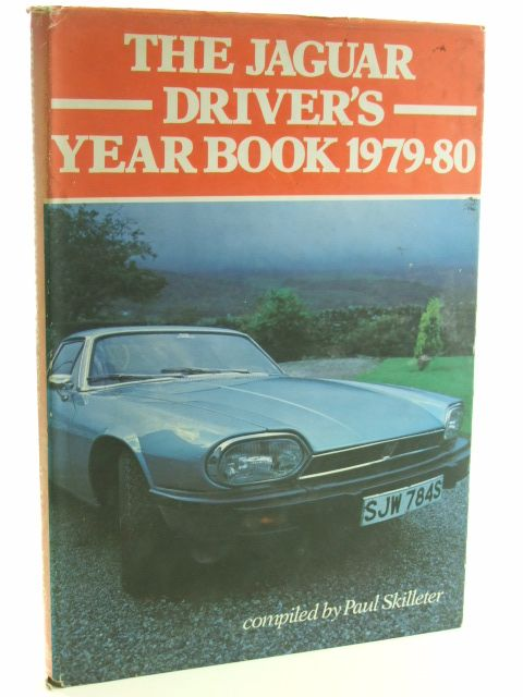 Photo of THE JAGUAR DRIVER'S YEARBOOK 1979-80 written by Skilleter, Paul published by Magpie Publishing (STOCK CODE: 1602253)  for sale by Stella & Rose's Books