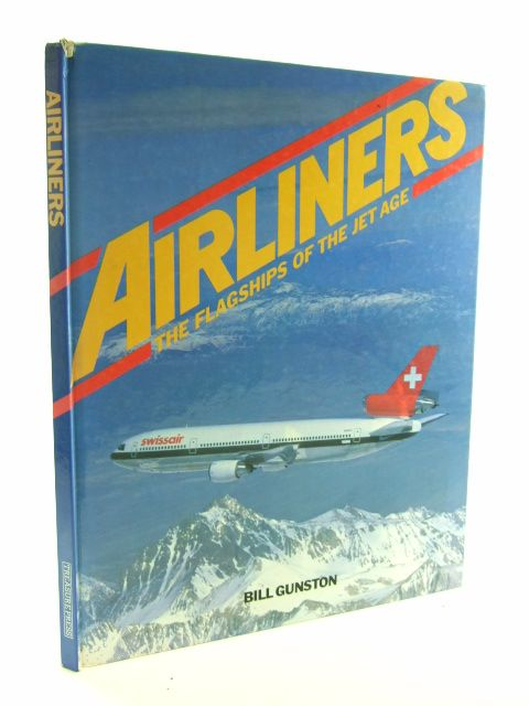 Photo of AIRLINERS THE FLAGSHIPS OF THE JET AGE written by Gunston, Bill published by Treasure Press (STOCK CODE: 1602386)  for sale by Stella & Rose's Books