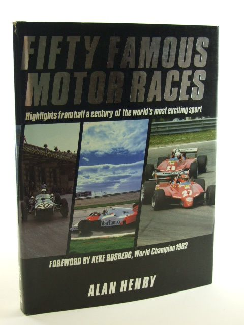 Photo of FIFTY FAMOUS MOTOR RACES written by Henry, Alan published by Patrick Stephens (STOCK CODE: 1602427)  for sale by Stella & Rose's Books