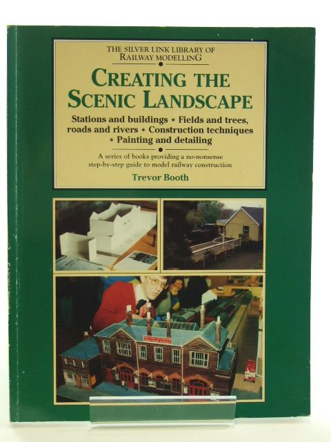 Photo of CREATING THE SCENIC LANDSCAPE written by Booth, Trevor published by Silver Link Publishing (STOCK CODE: 1602452)  for sale by Stella & Rose's Books