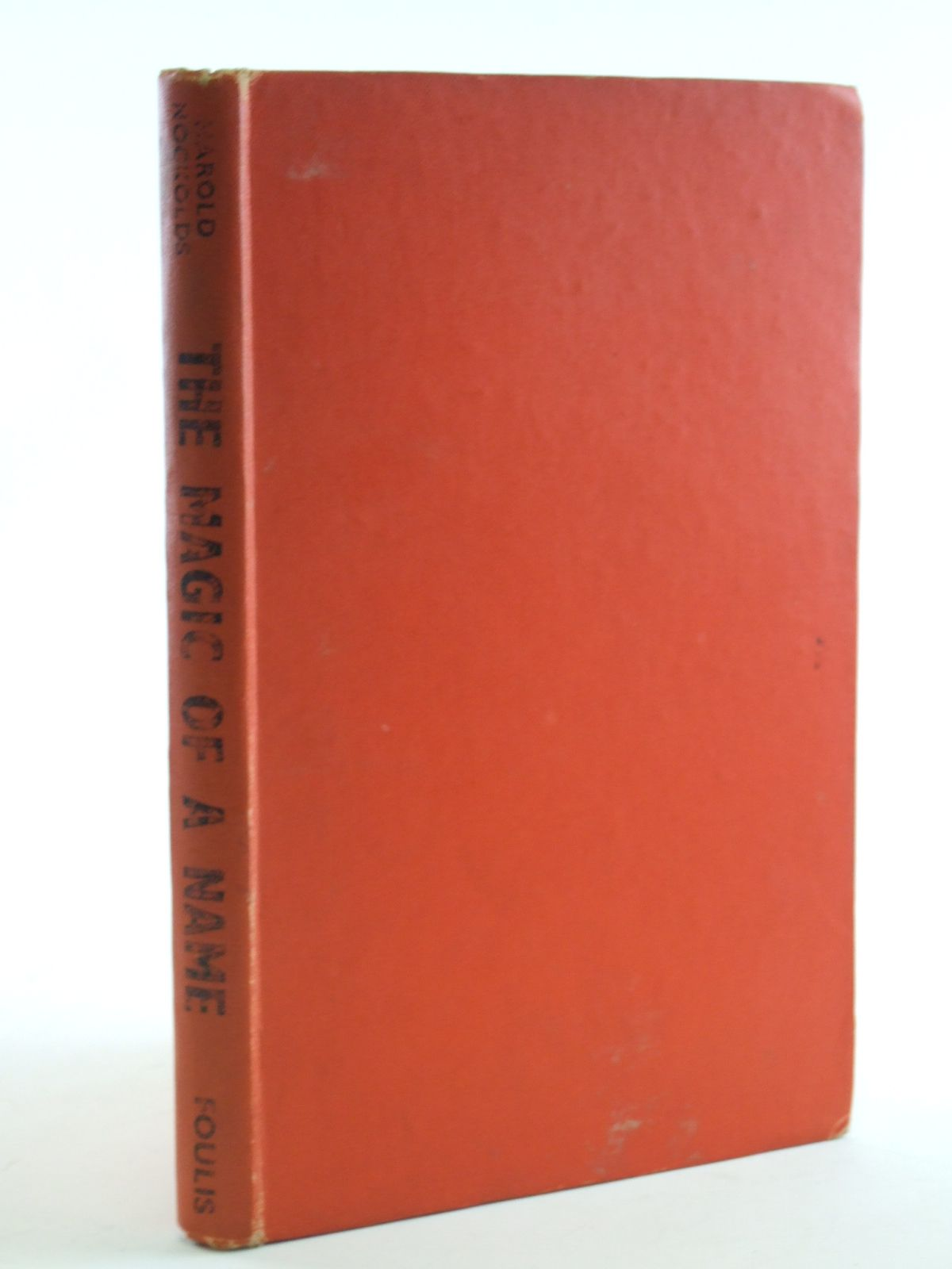Photo of THE MAGIC OF A NAME written by Nockolds, Harold illustrated by Nockolds, Roy published by G.T. Foulis (STOCK CODE: 1602679)  for sale by Stella & Rose's Books