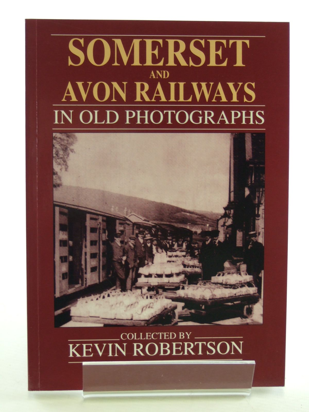 Photo of SOMERSET AND AVON RAILWAYS IN OLD PHOTOGRAPHS written by Robertson, Kevin published by Alan Sutton (STOCK CODE: 1602808)  for sale by Stella & Rose's Books