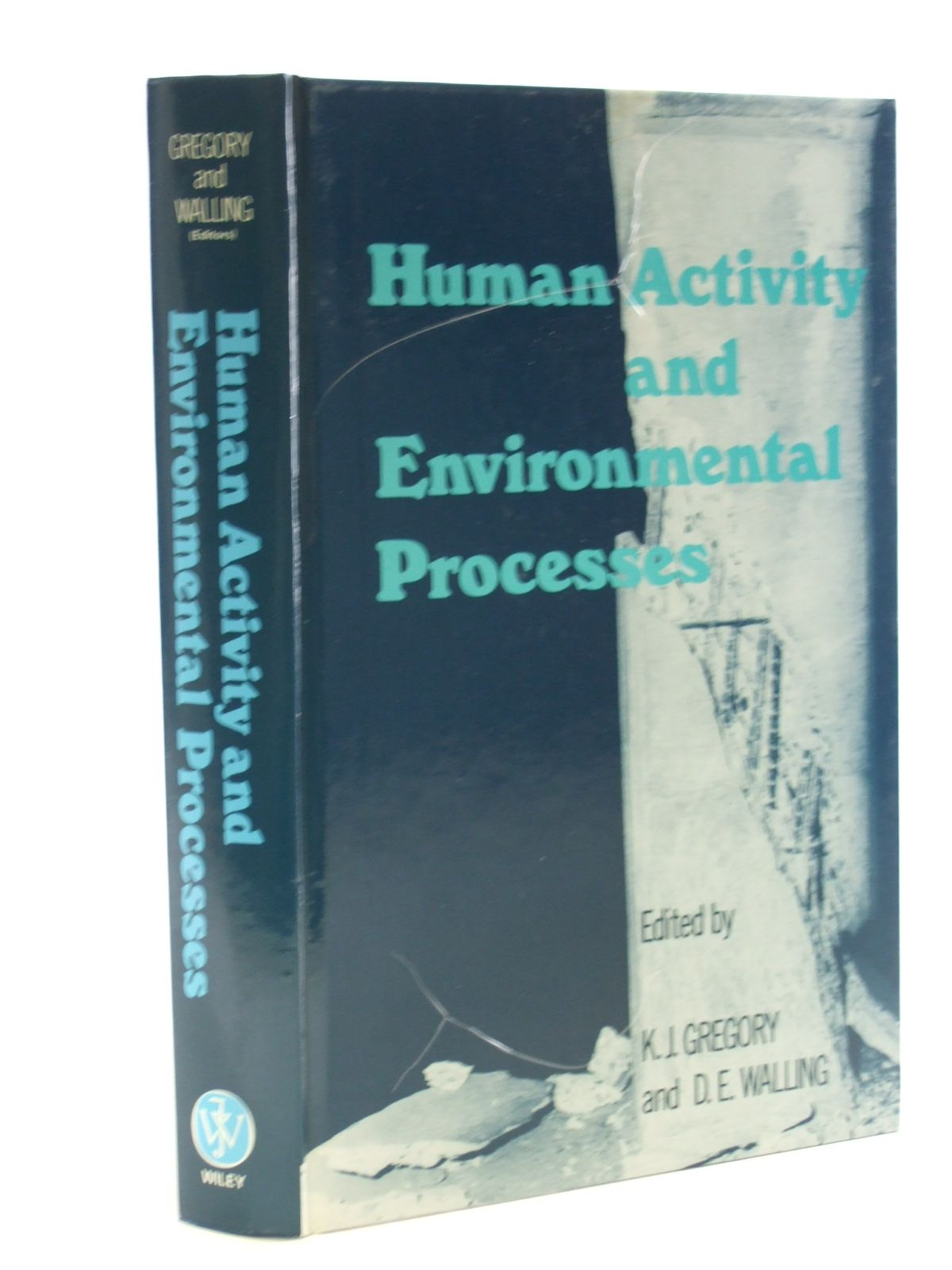 Photo of HUMAN ACTIVITY AND ENVIRONMENTAL PROCESSES written by Gregory, K.J.<br />Walling, D.E. published by John Wiley & Sons (STOCK CODE: 1602894)  for sale by Stella & Rose's Books