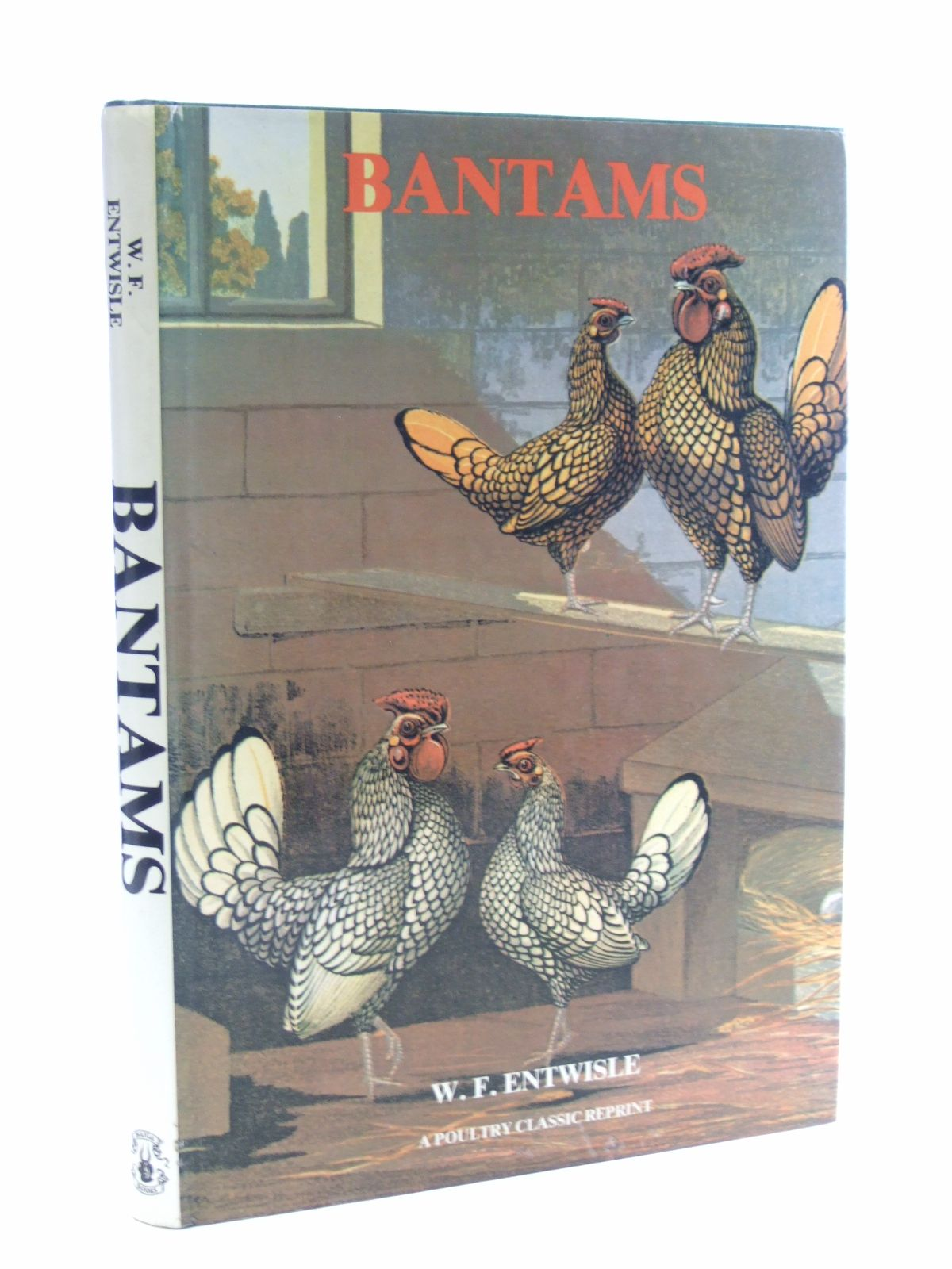 Photo of BANTAMS written by Entwisle, William Flamank published by Saiga Publishing Co. Ltd. (STOCK CODE: 1602988)  for sale by Stella & Rose's Books