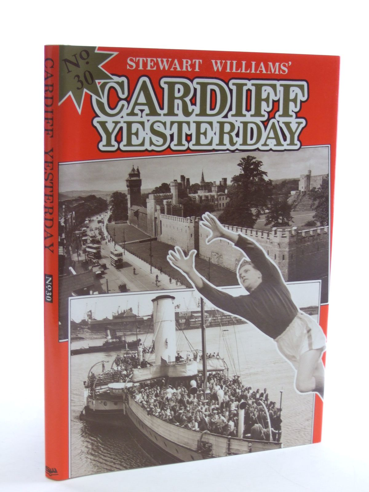 Photo of CARDIFF YESTERDAY No. 30 written by Williams, Stewart published by Stewart Williams (STOCK CODE: 1603041)  for sale by Stella & Rose's Books