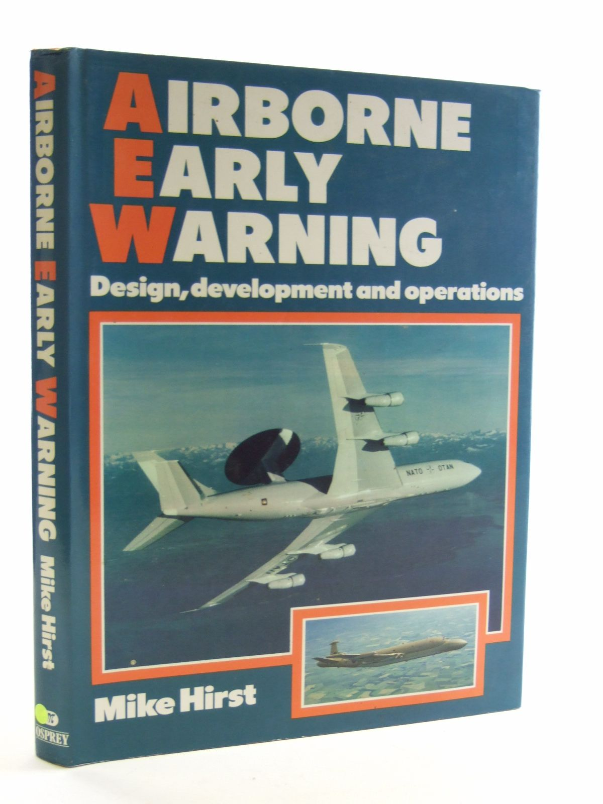 Photo of AIRBORNE EARLY WARNING written by Hirst, Mike published by Osprey Publishing (STOCK CODE: 1603065)  for sale by Stella & Rose's Books