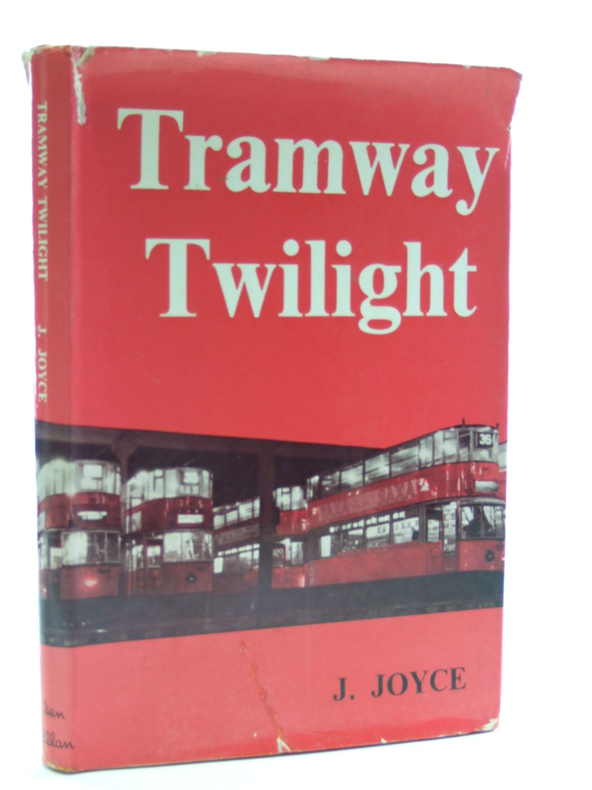 Photo of TRAMWAY TWILIGHT written by Joyce, J. published by Ian Allan Ltd. (STOCK CODE: 1603414)  for sale by Stella & Rose's Books
