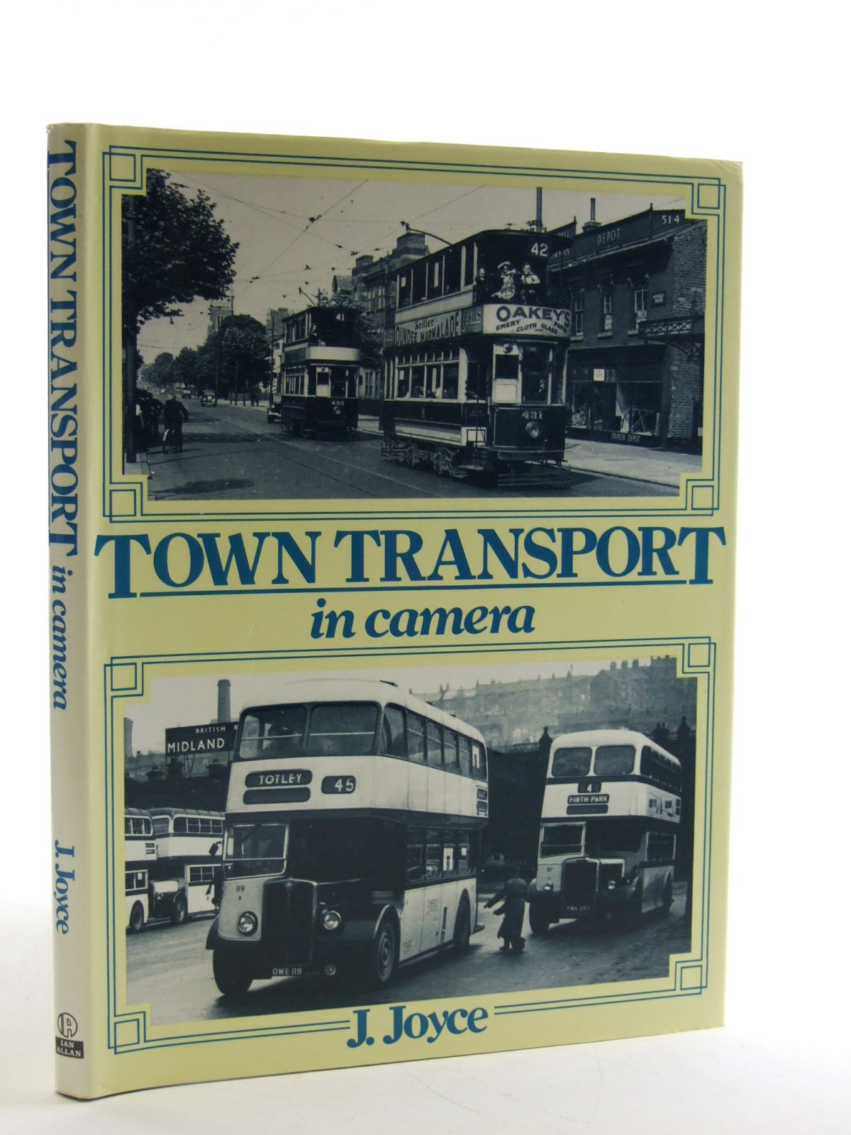 Photo of TOWN TRANSPORT IN CAMERA written by Joyce, J. published by Ian Allan Ltd. (STOCK CODE: 1603438)  for sale by Stella & Rose's Books