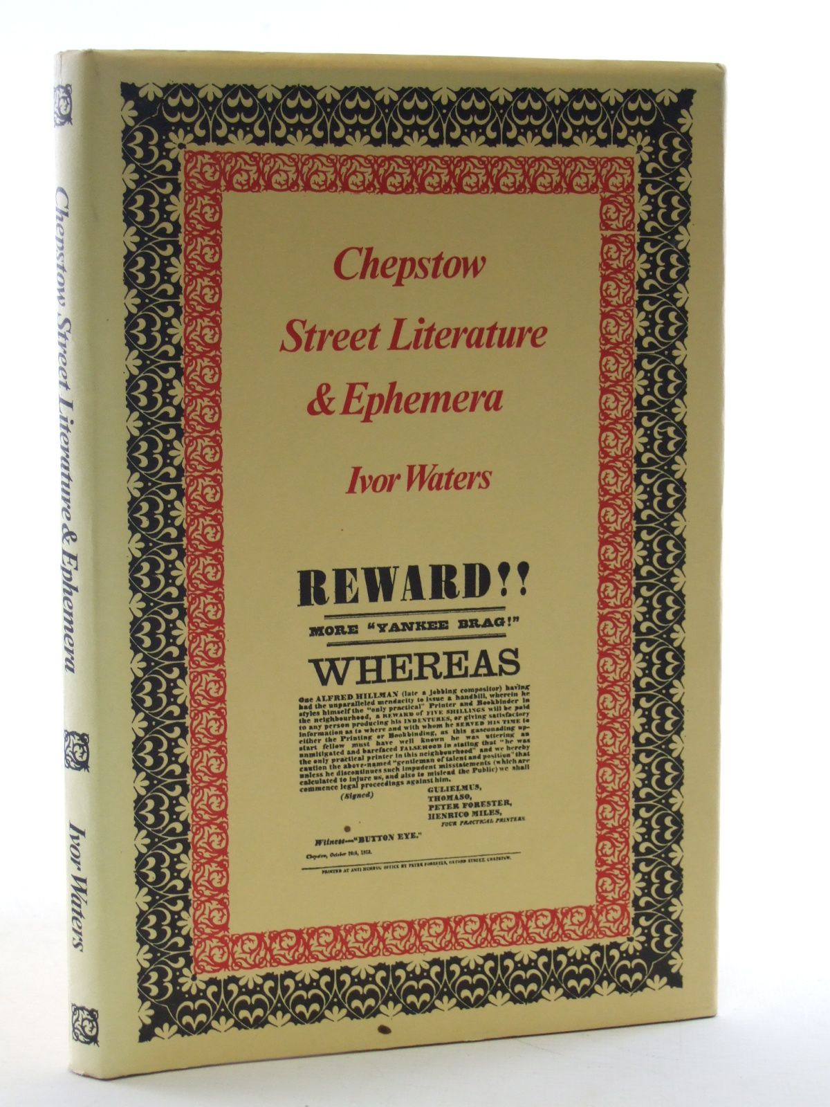 Photo of CHEPSTOW STREET LITERATURE & EPHEMERA written by Waters, Ivor published by Moss Rose Press (STOCK CODE: 1603669)  for sale by Stella & Rose's Books