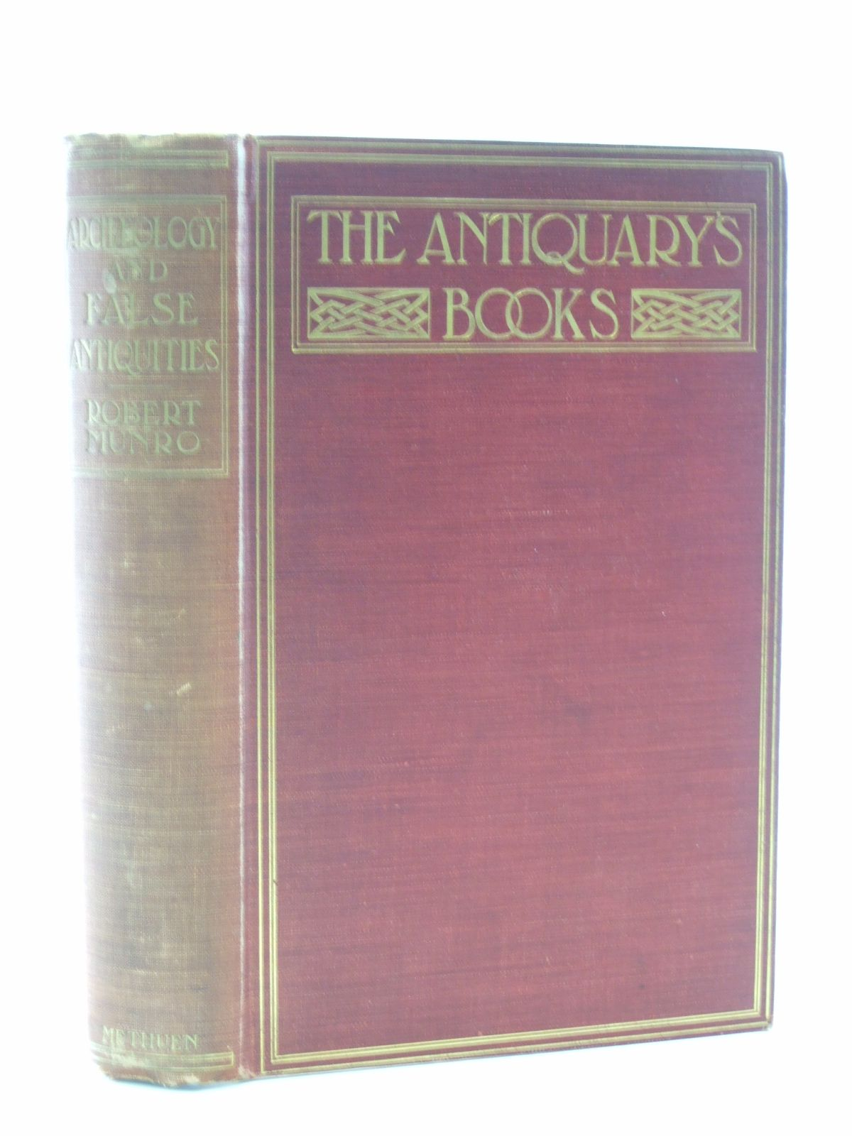 Photo of ARCHAEOLOGY AND FALSE ANTIQUITIES written by Munro, Robert published by Methuen & Co. (STOCK CODE: 1603674)  for sale by Stella & Rose's Books