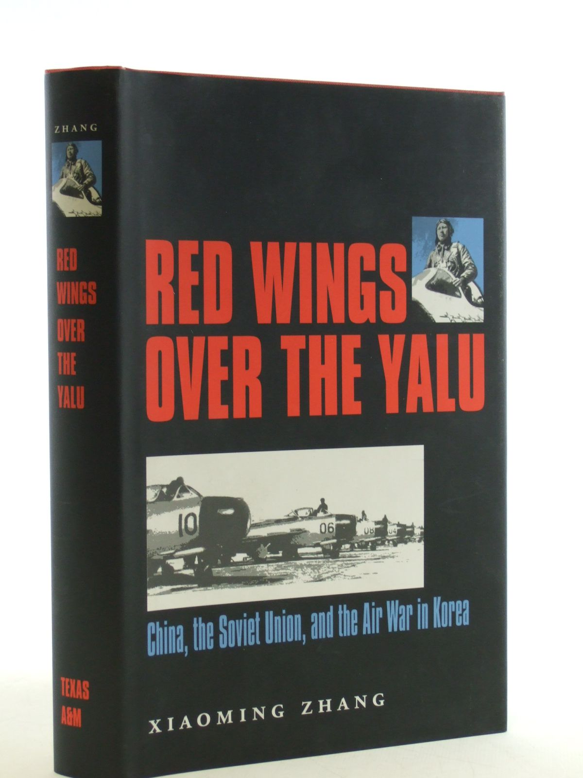 Photo of RED WINGS OVER THE YALU written by Zhang, Xiaoming published by Texas A. & M. University Press (STOCK CODE: 1603858)  for sale by Stella & Rose's Books