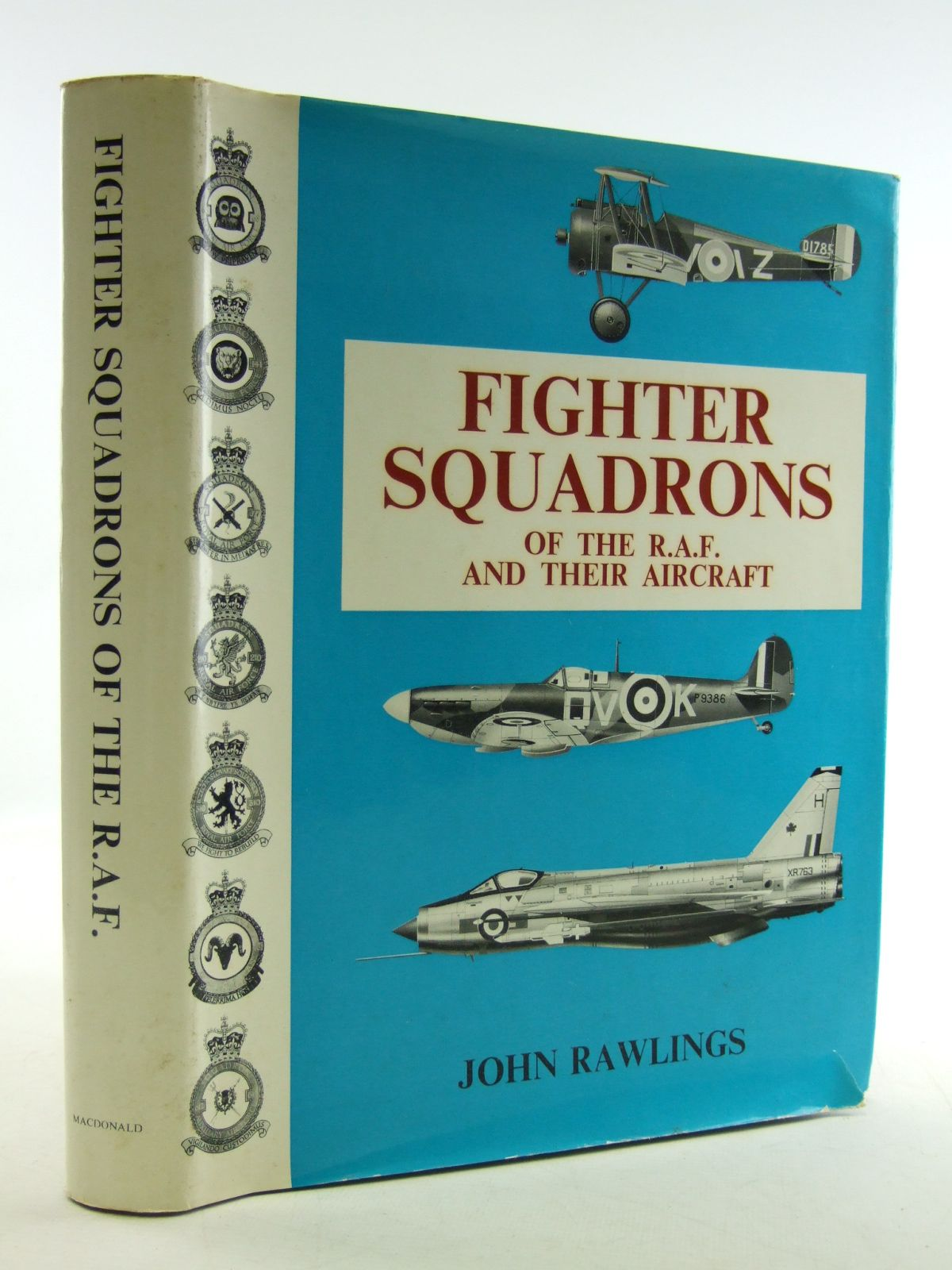 Photo of FIGHTER SQUADRONS OF THE R.A.F. AND THEIR AIRCRAFT written by Rawlings, John D.R. published by MacDonald (STOCK CODE: 1603939)  for sale by Stella & Rose's Books
