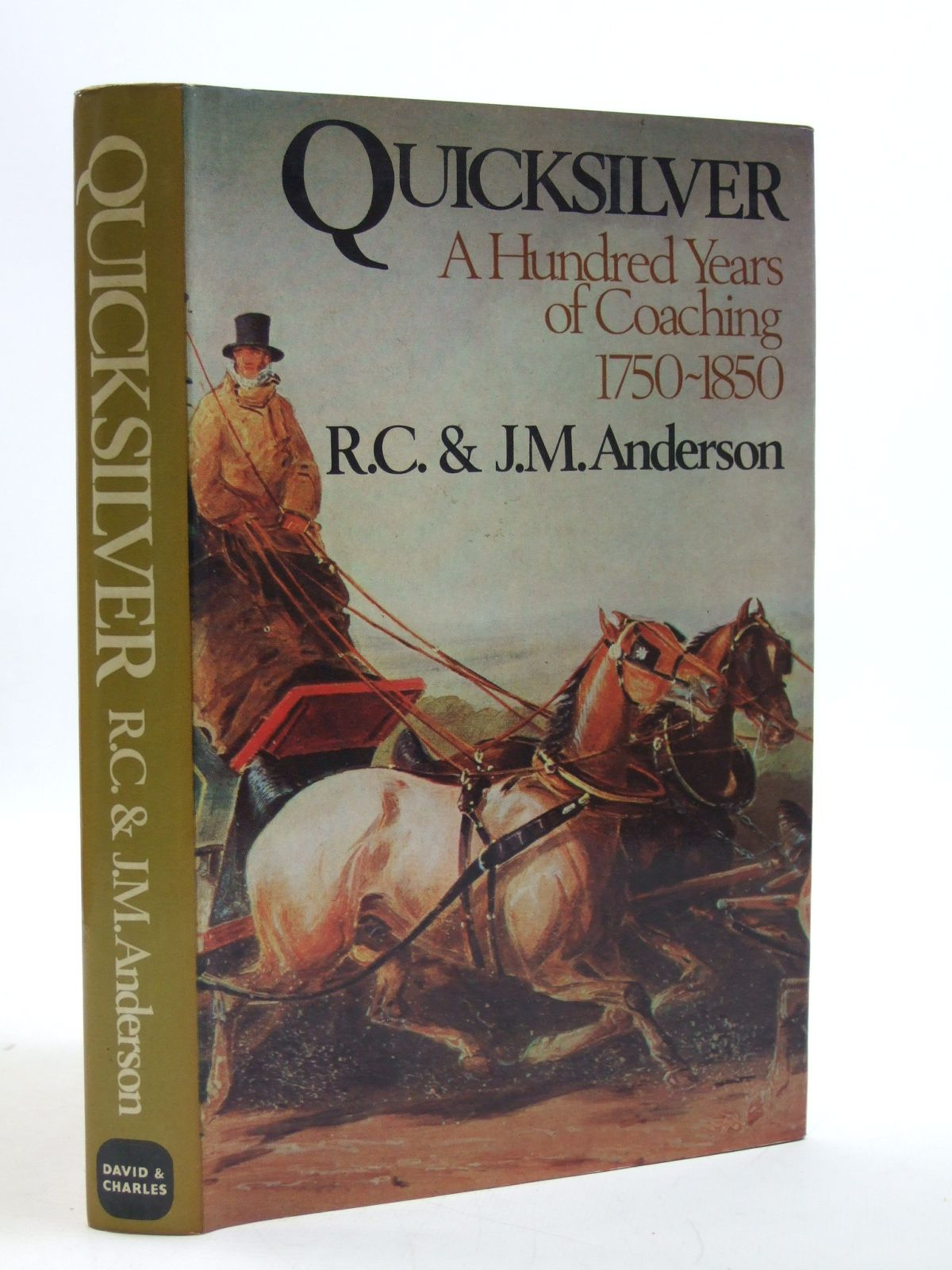 Photo of QUICKSILVER written by Anderson, R.C.<br />Anderson, J.M. published by David & Charles (STOCK CODE: 1604090)  for sale by Stella & Rose's Books