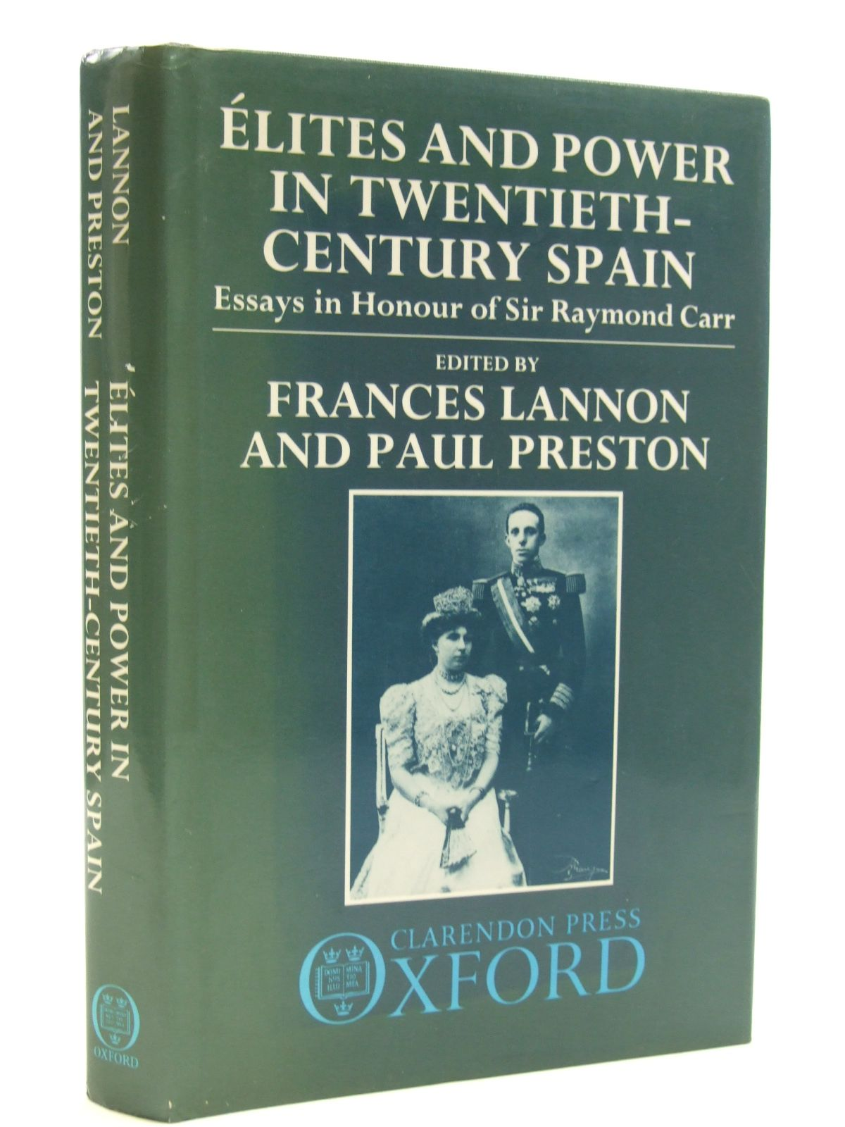 Photo of ELITES AND POWER IN TWENTIETH-CENTURY SPAIN written by Lannon, Frances<br />Preston, Paul published by Clarendon Press (STOCK CODE: 1604318)  for sale by Stella & Rose's Books
