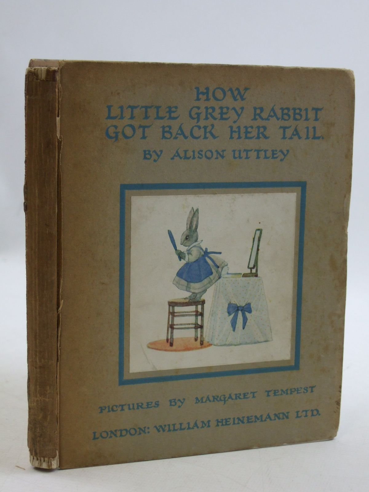 Photo of HOW LITTLE GREY RABBIT GOT BACK HER TAIL written by Uttley, Alison illustrated by Tempest, Margaret published by William Heinemann Ltd. (STOCK CODE: 1604348)  for sale by Stella & Rose's Books