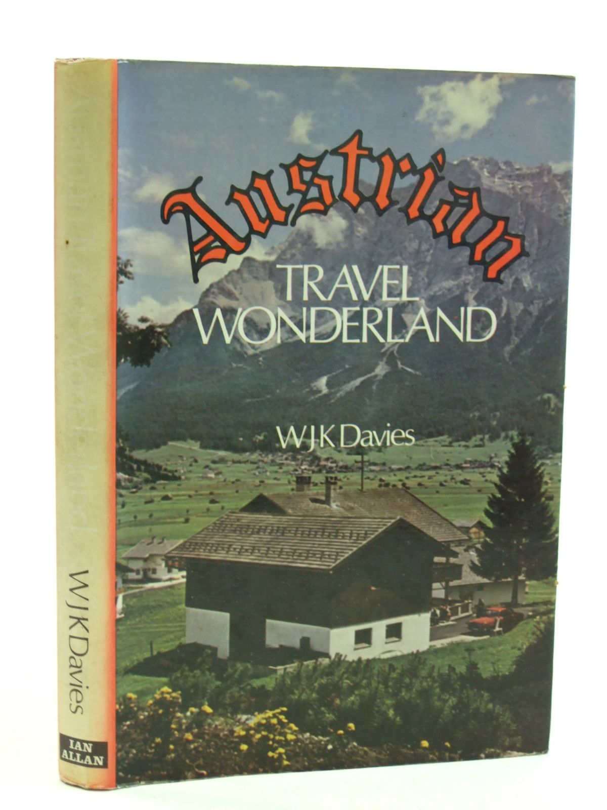 Photo of AUSTRIAN TRAVEL WONDERLAND written by Davies, W.J.K. published by Ian Allan (STOCK CODE: 1604545)  for sale by Stella & Rose's Books