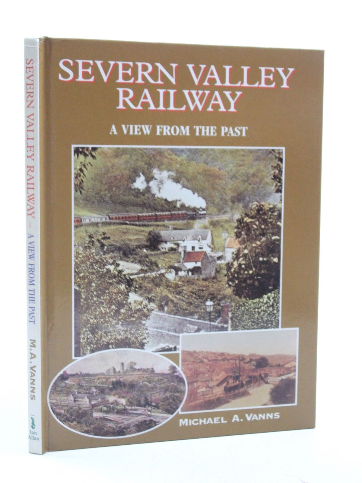 Photo of SEVERN VALLEY RAILWAY A VIEW FROM THE PAST written by Vanns, Michael A. published by Ian Allan (STOCK CODE: 1604584)  for sale by Stella & Rose's Books