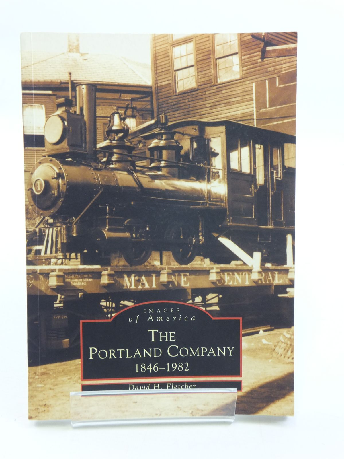 Photo of THE PORTLAND COMPANY 1846-1982 written by Fletcher, David H. published by Arcadia (STOCK CODE: 1604925)  for sale by Stella & Rose's Books