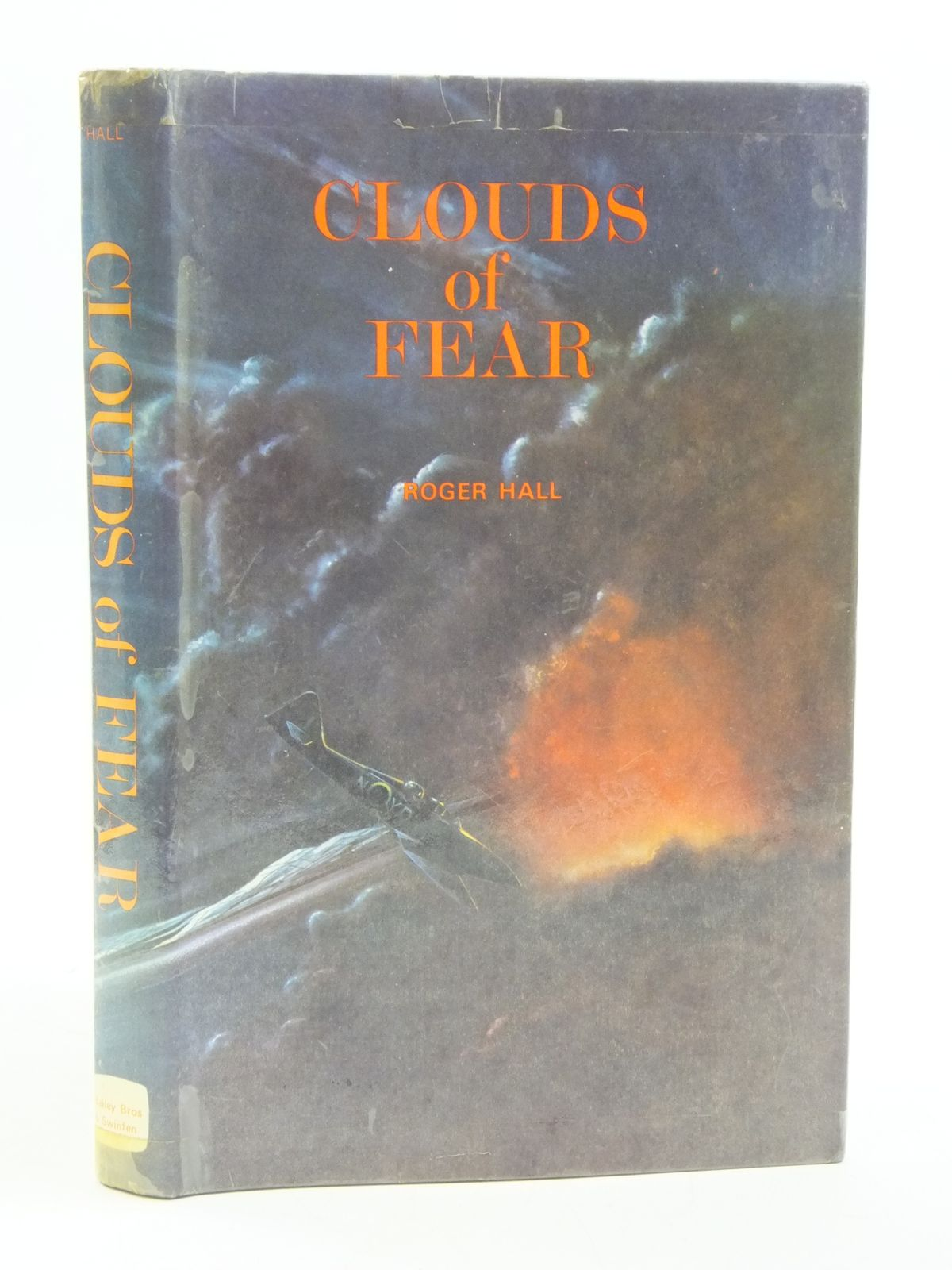 Photo of CLOUDS OF FEAR written by Hall, Roger published by Bailey Brothers and Swinfen Ltd. (STOCK CODE: 1604995)  for sale by Stella & Rose's Books