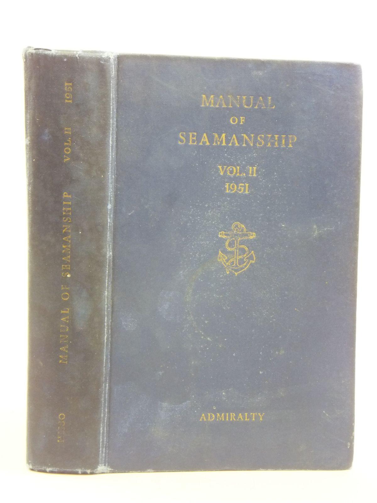 Photo of MANUAL OF SEAMANSHIP VOL II