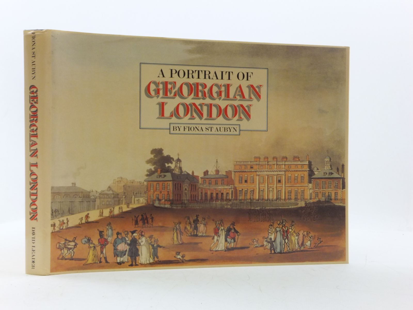 Photo of A PORTRAIT OF GEORGIAN LONDON written by St. Aubyn, Fiona published by David Leader (STOCK CODE: 1605053)  for sale by Stella & Rose's Books
