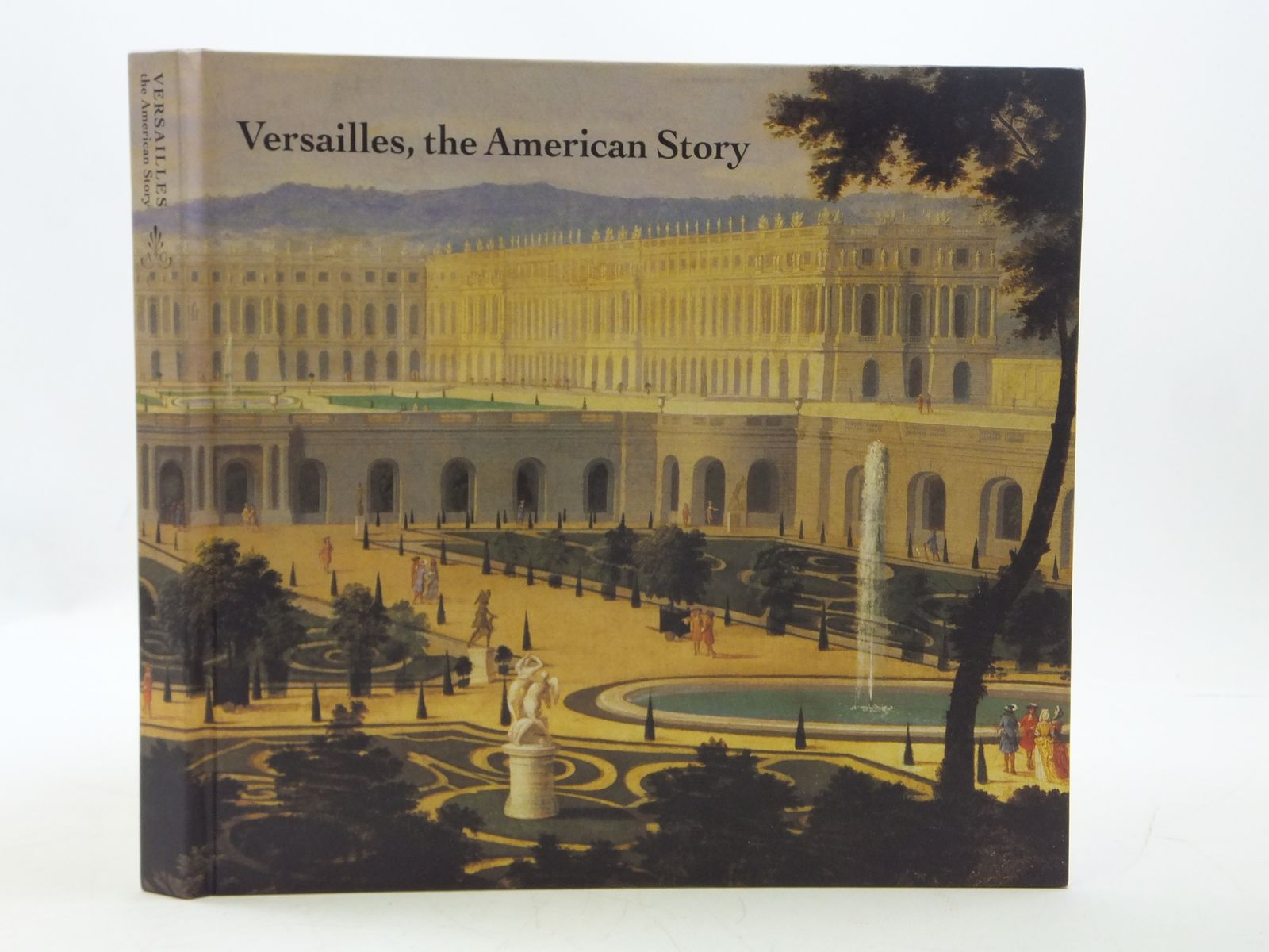 Photo of VERSAILLES, THE AMERICAN STORY written by Richard, Pascale published by Alain De Gourcuff Editeur (STOCK CODE: 1605072)  for sale by Stella & Rose's Books