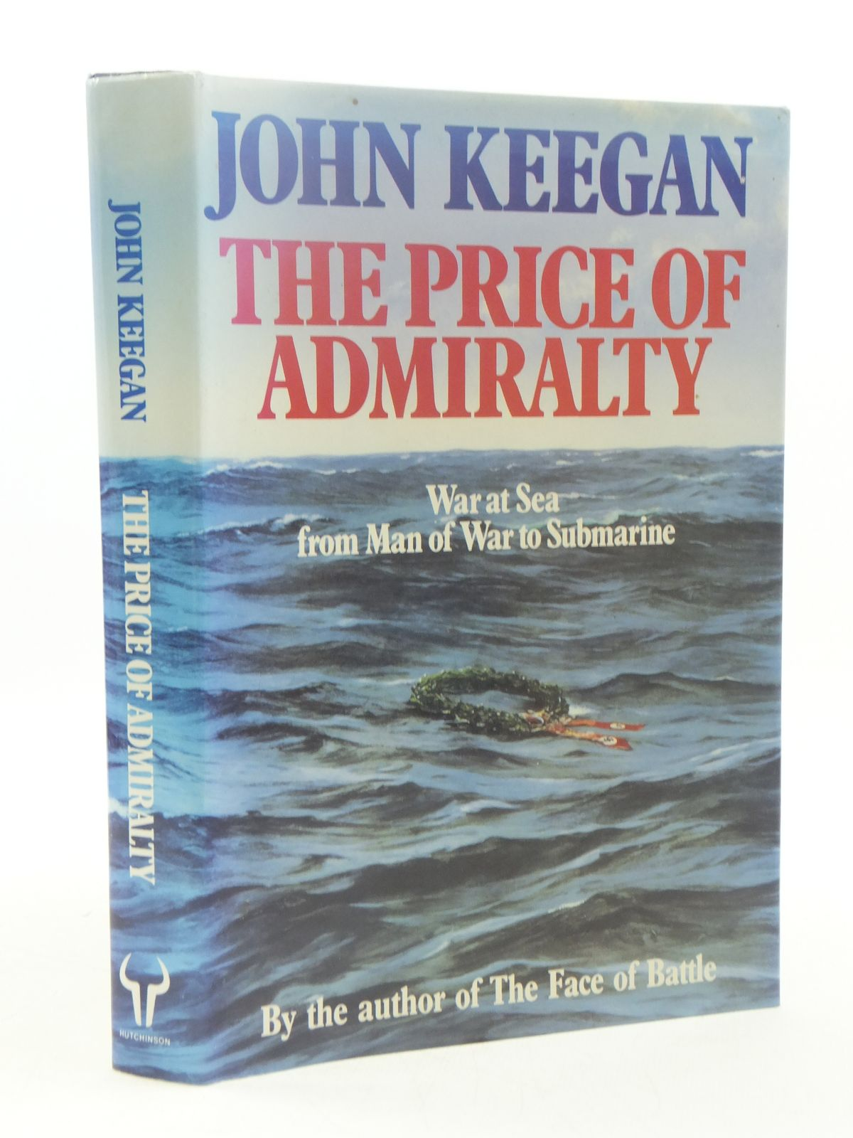 Photo of THE PRICE OF ADMIRALTY written by Keegan, John published by Hutchinson (STOCK CODE: 1605143)  for sale by Stella & Rose's Books