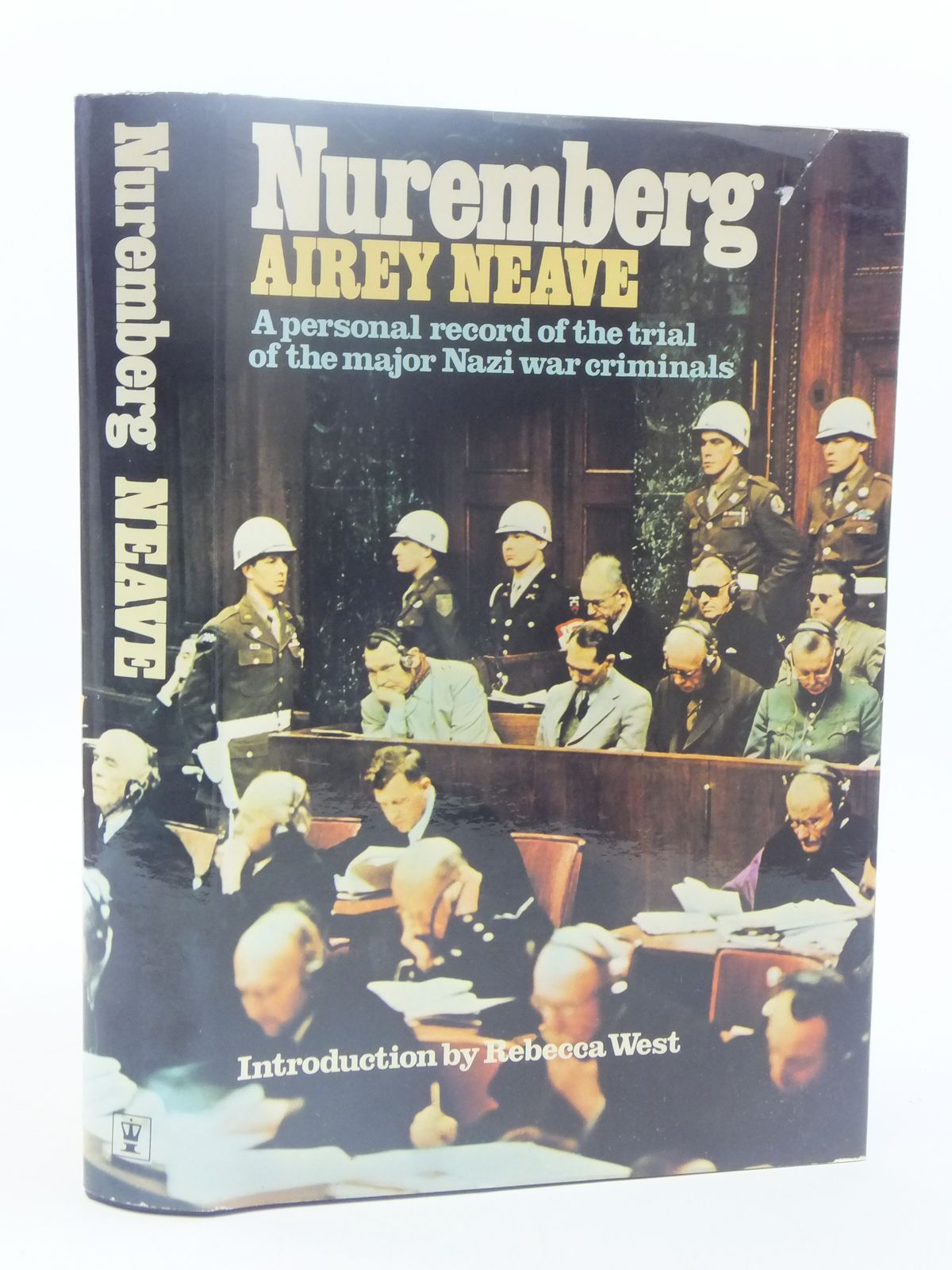 Photo of NUREMBERG A PERSONAL RECORD OF THE TRIAL OF THE MAJOR NAZI WAR CRIMINALS