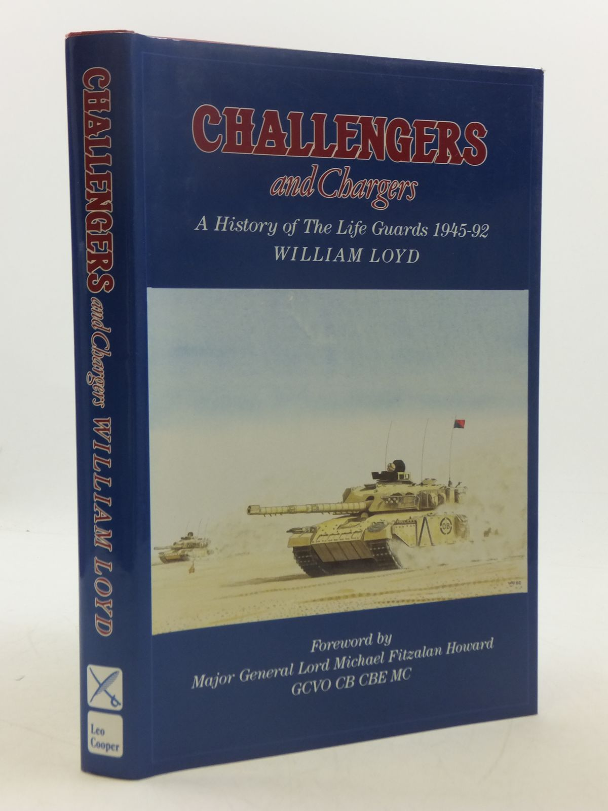 Photo of CHALLENGERS AND CHARGERS written by Loyd, William published by Leo Cooper (STOCK CODE: 1605187)  for sale by Stella & Rose's Books