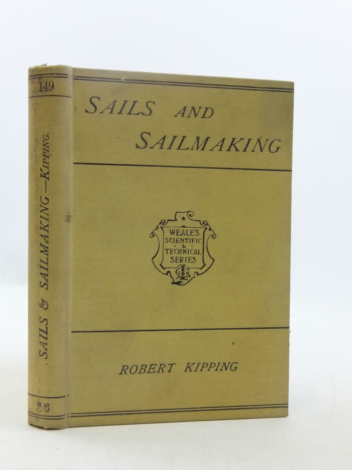 Photo of SAILS AND SAILMAKING written by Kipping, Robert published by Crosby Lockwood and Son (STOCK CODE: 1605216)  for sale by Stella & Rose's Books