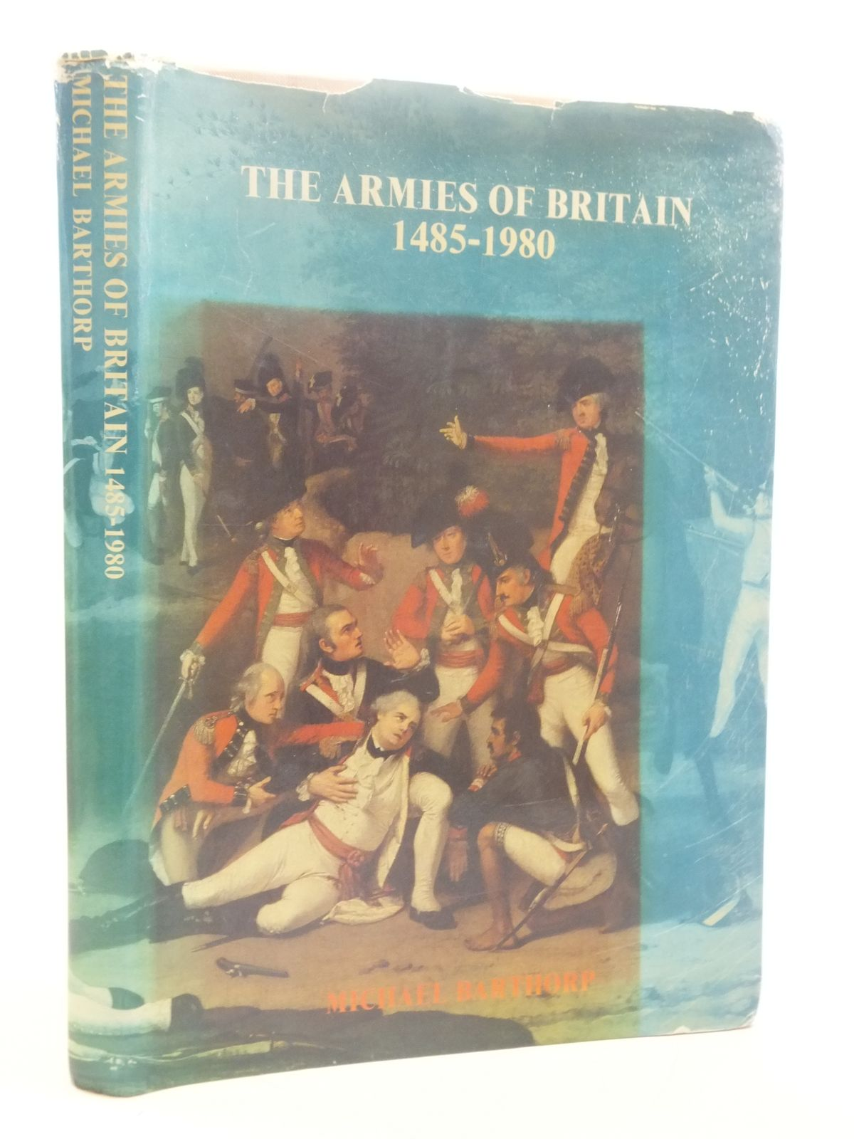 Photo of THE ARMIES OF BRITAIN 1485-1980 written by Barthorp, Michael published by National Army Museum (STOCK CODE: 1605229)  for sale by Stella & Rose's Books