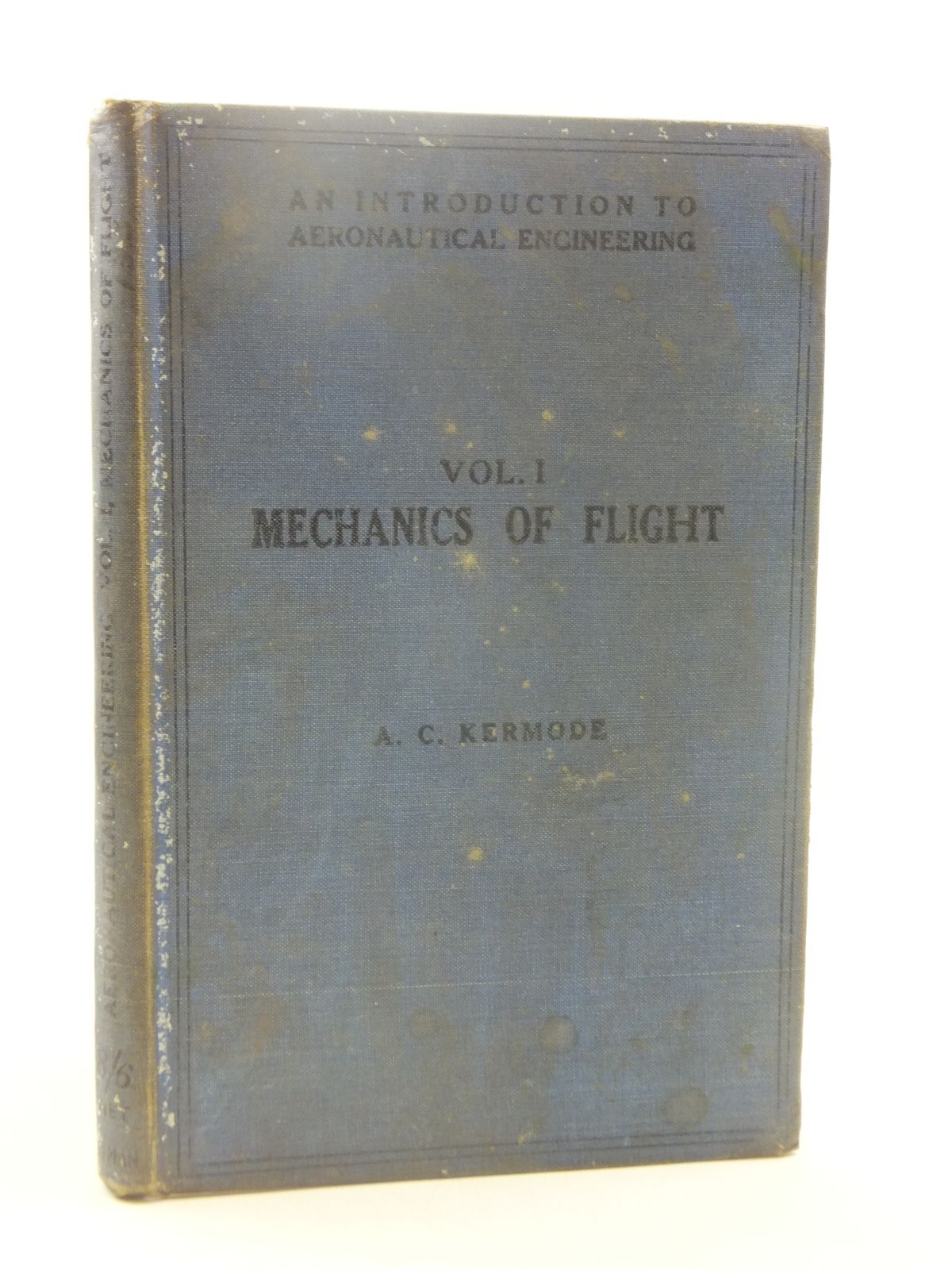 Photo of AN INTRODUCTION TO AERONAUTICAL ENGINEERING VOLUME I written by Kermode, A.C. published by Sir Isaac Pitman & Sons Ltd. (STOCK CODE: 1605240)  for sale by Stella & Rose's Books